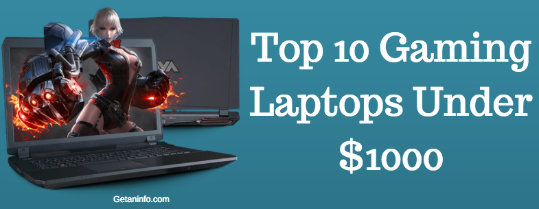 Top 10 Gaming Laptops Under $1000